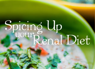 Spicing Up Your Renal Diet - kidney talk