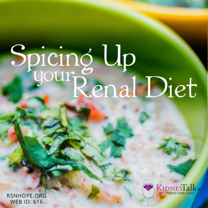 Spicing Up Your Renal Diet - kidney talk