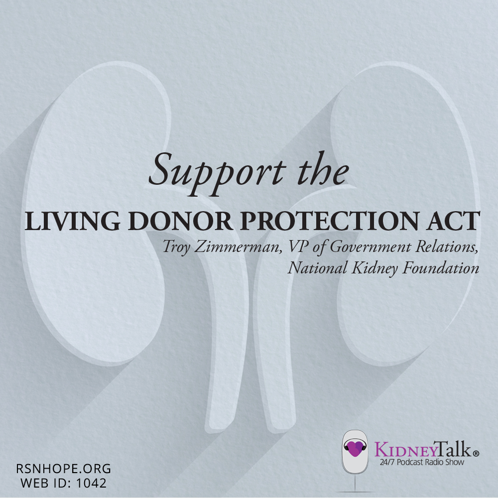 support the living donor protection act renal support network