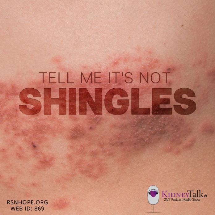 Shingles-Kidney Talk