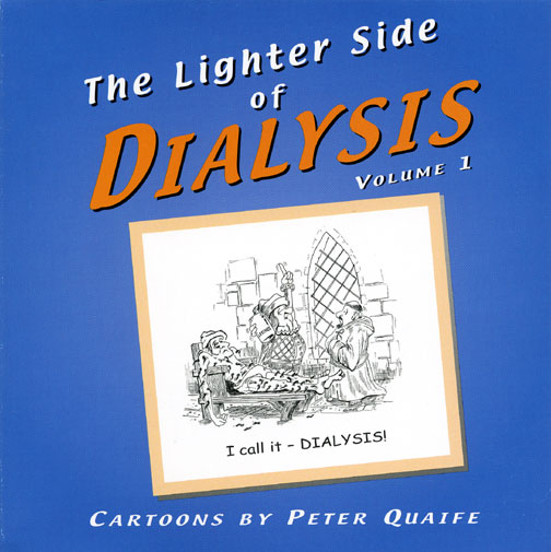The Lighter Side of Dialysis-Peter-quaife