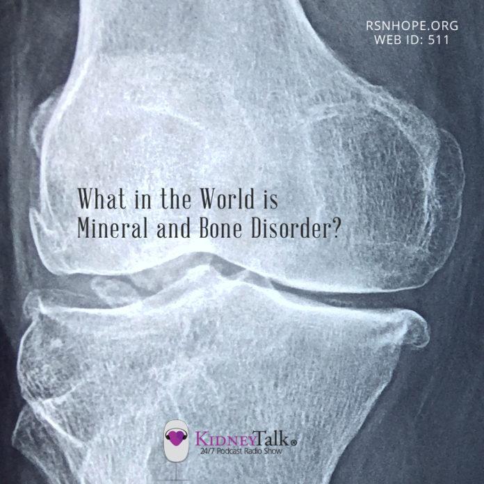 Mineral and Bone Disorder - kidney talk