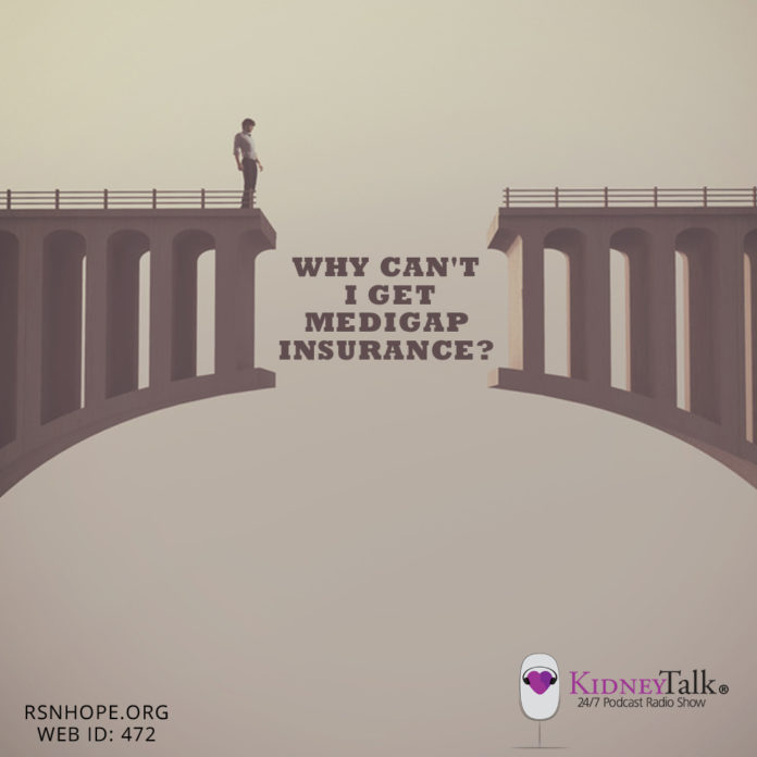 Medigap Insurance - kidney talk