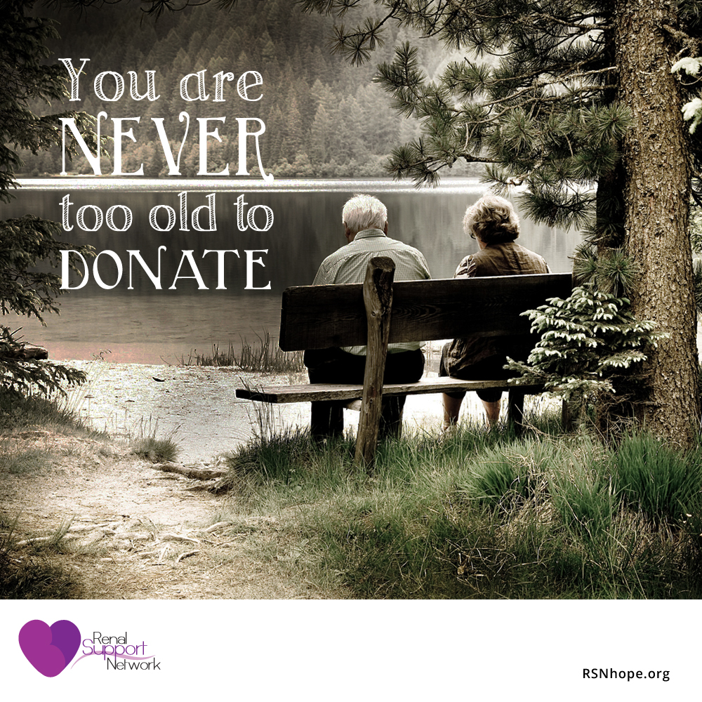 never too old or too young to donate an organ
