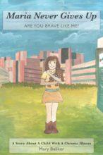 Are you Brave Like Me - chilcrens book -chronic illness - Maru Baliker
