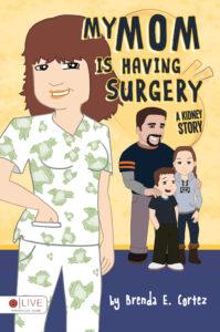 My-Mom-is-Having-Surgery