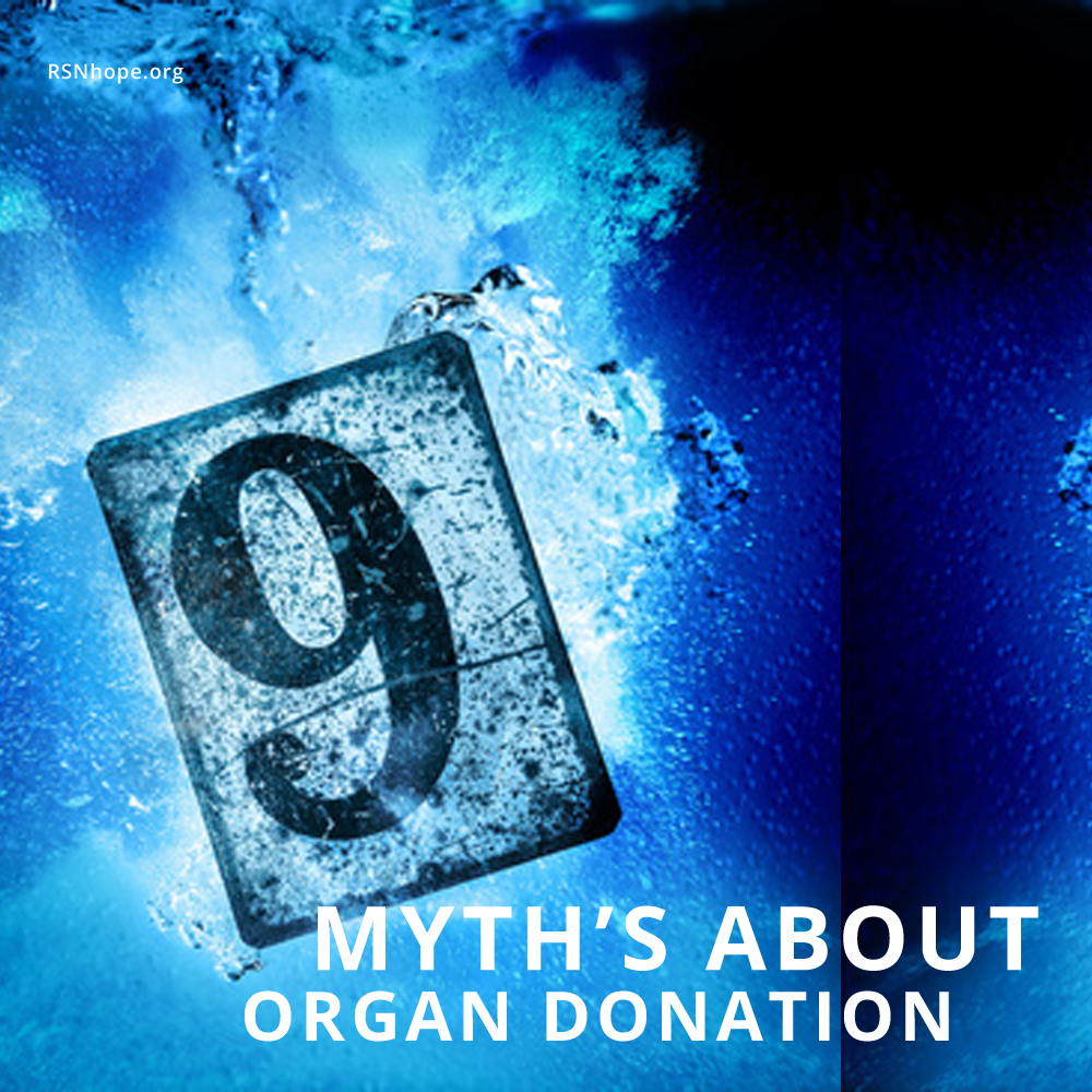9 myths about organ donation