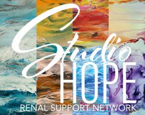 Studio Hope - Renal Support Network -Lori Hartwell