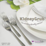 kidney diet - KidneyGrub - KidneyTalk