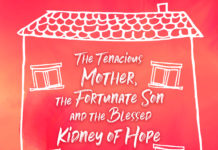 The Tenacious Mother Fortunate Son And Blessed Kidney Of Hope 3rd