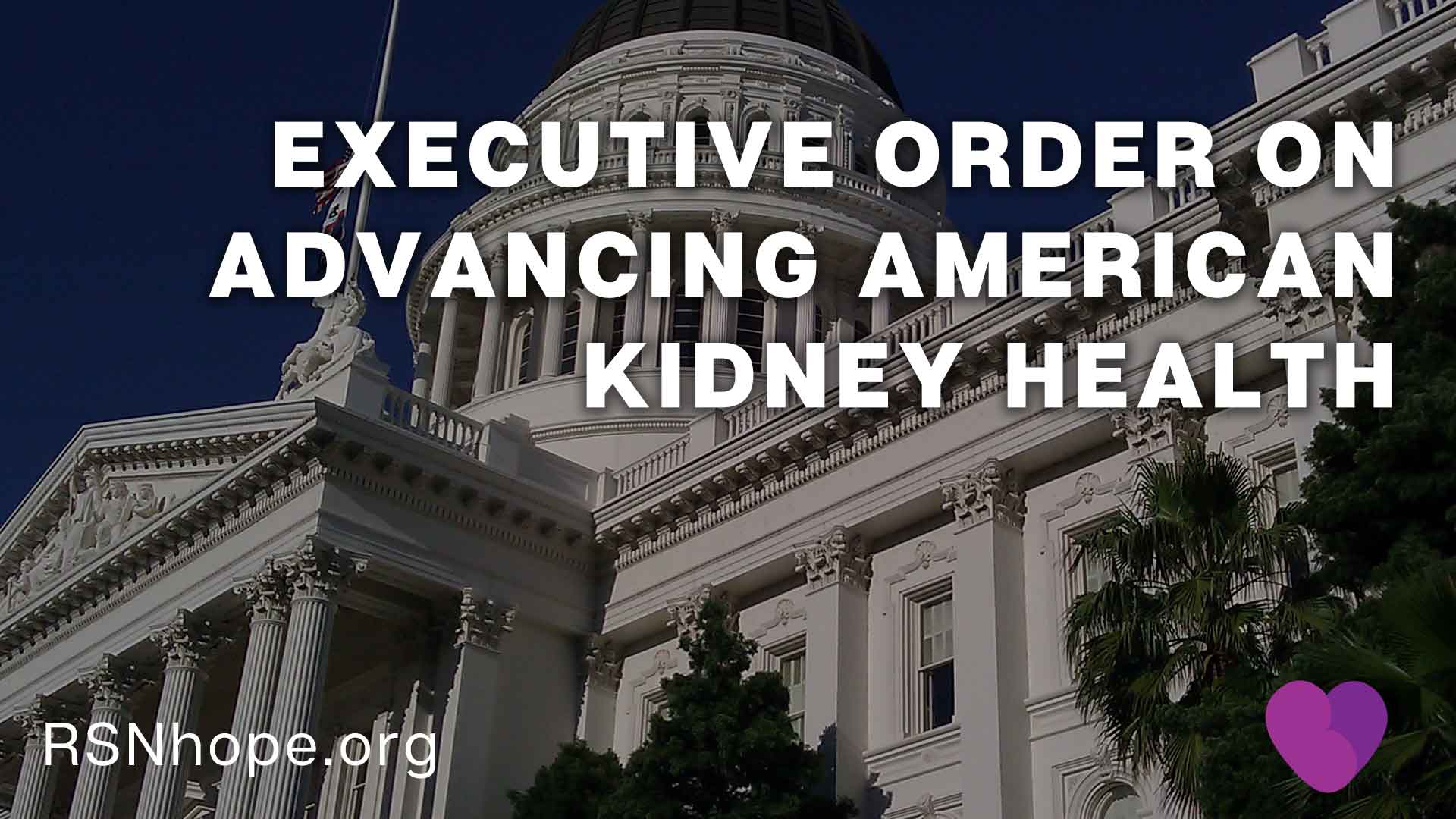 Executive Order on Advancing American Kidney Health | Renal